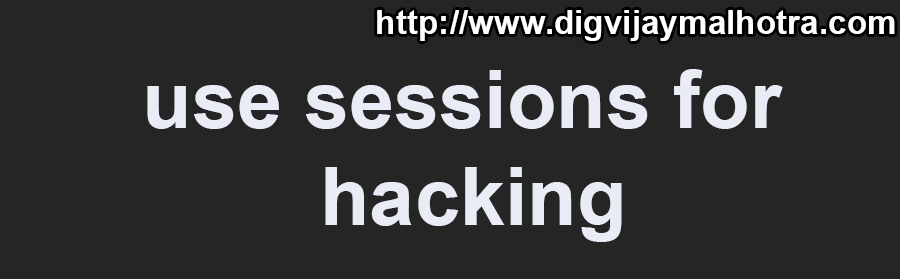 use sessions for hacking