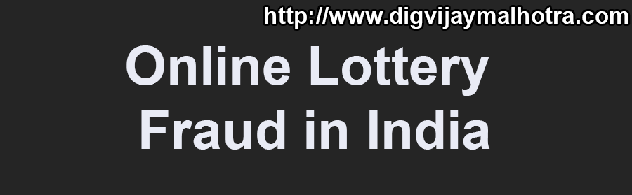 Online Lottery Fraud in India