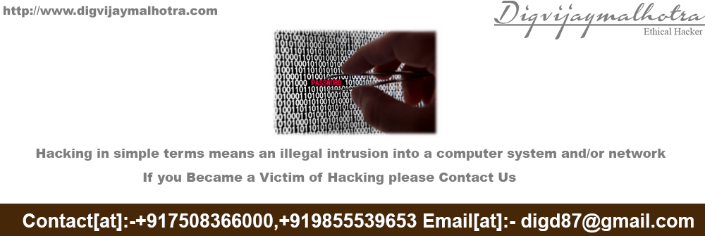 Hacker in Ludhiana,EthiicalHacker in Ludhianahacker in Delhi,ethicalhacker in Delhi