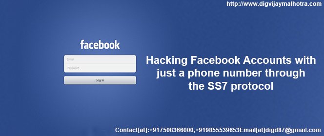 Hacking Facebook Accounts with just a phone number through the SS7 protocol