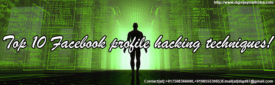 Top 10 Facebook profile hacking techniques!