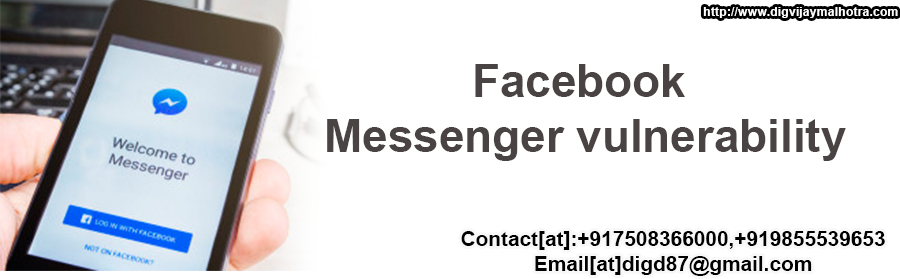 Facebook Messenger vulnerability-Hacker Contact@+917508366000